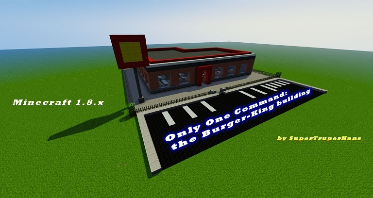 Create a BurgerKing building - one command - Vanilla 1.8